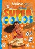 Disney - Super Colos Vaiana.