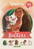 Disney - Super stickers Disney Vaiana, la légende du bout du monde - Avec plus de 500 stickers.