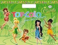 Disney - Top-Colo avec des stickers La fée Clochette.