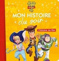 Disney - Toy Story 4 - L'histoire du film.