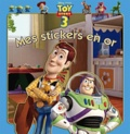 Disney - Toy story - Mes stickers en or.