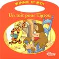 Disney - Un toit pour Tigrou.