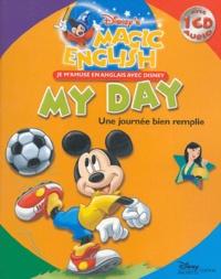 Disney - Une journée bien remplie : my day. 1 CD audio
