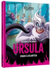 Disney - Ursula - Chaos à Atlantica.