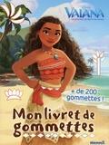 Disney - Vaiana, La légende du bout du monde - Avec plus de 200 gommettes !.