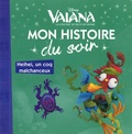 Disney - Vaiana - Heihei, un coq malchanceux.