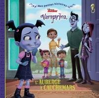 Disney - Vampirina  : L'auberge à cauchemars.