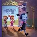 Disney - Vampirina  : Les nouveaux voisins.