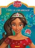 Disney et Florine Thonnard - Vive le coloriage Elena d'Avalor.