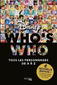Disney - Who's who - Tous les personnages de A à Z.
