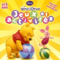 Disney - Winnie : Jeux et activités 2-3 ans.