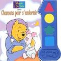 Disney - Winnie l'Ourson : Chansons pour s'endormir.