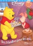 Disney et Alan Alexander Milne - Winnie l'Ourson : Des friandises pour les amis - Stikers parfumés.