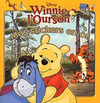 Disney - Winnie l'Ourson - Mes stickers en or.