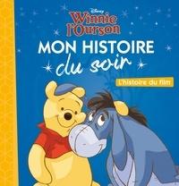 Winnie l'ourson- L'histoire du film -  Disney pdf epub