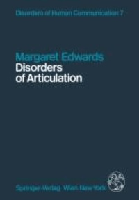 Disorders of Articulation - Aspects of Dysarthria and Verbal Dyspraxia.