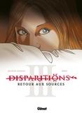 Disparitions - Tome 03.