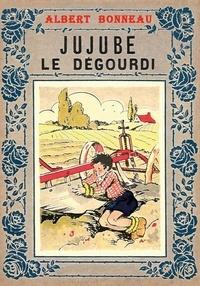 Albert Bonneau - Jujube le dégourdi.