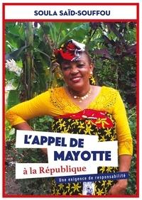 Soula Said-Souffou - L'appel de Mayotte à la République.