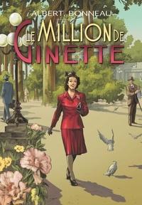 Bonneau Albert - Le million de ginette.
