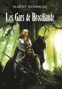 Bonneau - Les gars de Brocéliande.