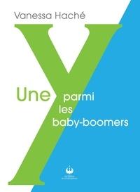 Yan Newberry et André Clément - Une Y parmi les babyboomers.
