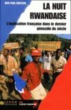Jean-Paul Gouteux - La Nuit rwandaise N° 1 : .
