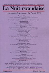 Yolande Mukagasana et Cécile Grenier - La Nuit rwandaise N° 3, 7 avril  2009 : .