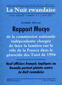 Michel Sitbon - La Nuit rwandaise N° 5, 7 avril 2011 : Rapport Mucyo.