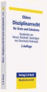 Disziplinarrecht für Ärzte und Zahnärzte - für Ärzte und Zahnärzte.