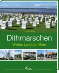 Dithmarschen - Weites Land am Meer.