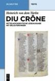 Diu Crône - Kritische mittelhochdeutsche Leseausgabe mit Erläuterungen.