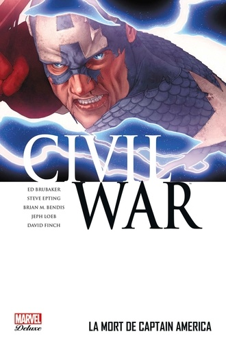 Civil War Tome 3 La mort de Captain America