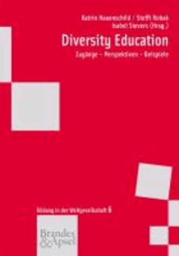 Diversity Education - Zugänge - Perspektiven - Beispiel.