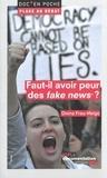 Divina Frau-Meigs - Faut-il avoir peur des fake news ?.