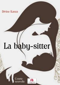 Divine Kanza - La baby-sitter.