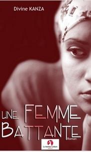 Divine Kanza - Une femme battante.