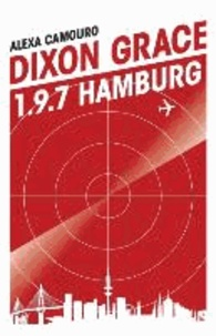 Dixon Grace: 1.9.7 Hamburg.