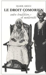 Djabir Abdou - Le droit comorien, entre tradition et modernité.