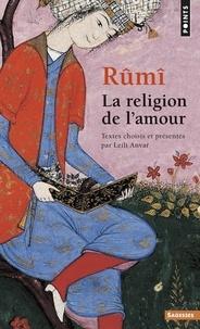 Téléchargez book to iphone free La religion de l'amour en francais par Djalâl-od-Dîn Rûmî 9782757814307 RTF PDB