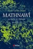 Djalâl-od-Dîn Rûmî - Mathnawî, la quète de l'absolu - Tome 2, Livres IV à VI.