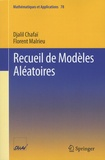 Djalil Chafaï et Florent Malrieu - Recueil de modèles aléatoires.