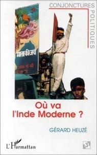 Djallal G. Heuzé - Où va l'Inde moderne ? - L'aggravation des crises politiques et sociales.