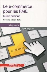 Djamchid Assadi et Dain yves Le - Le E-commerce pour les PME - Guide pratique - Nouvelle éditoin 2015..
