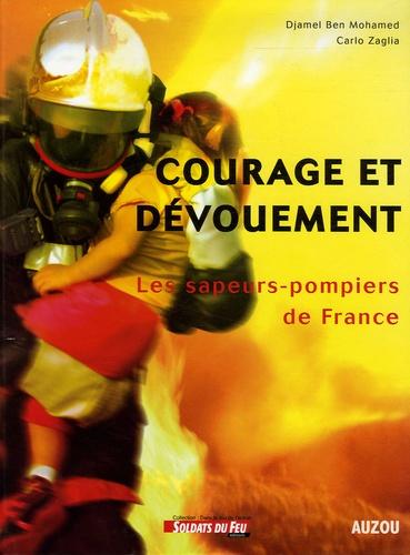 Djamel Ben Mohamed et Carlo Zaglia - Courage et dévouement - Les sapeurs-pompiers de France.