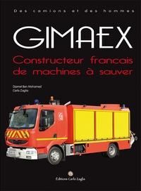 Djamel Ben Mohamed et Carlo Zaglia - Gimaex - Constructeur français de machines à sauver.