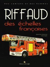 Djamel Ben Mohamed et Carlo Zaglia - Riffaud - Des échelles françaises.