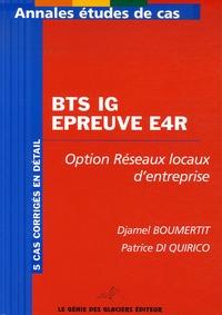 Djamel Boumertit et Patrice Di Quirico - BTS IG Epreuve E4R - Option Réseaux locaux d'entreprise.