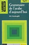 Djamel Kouloughli - Grammaire de l'arabe d'aujourd'hui.