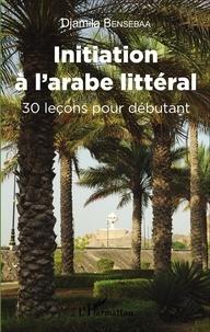 Ucareoutplacement.be Initiation à l'arabe littéral - 30 leçons pour débutant Image